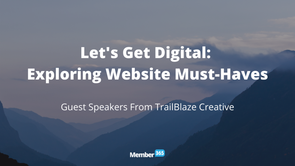 Let's Get Digital: Exploring Website Must-Haves